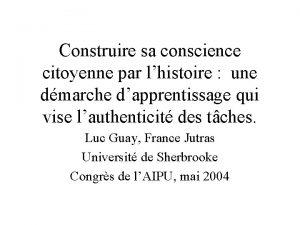 Construire sa conscience citoyenne par lhistoire une dmarche