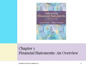Chapter 1 Financial Statements An Overview Copyright 2016
