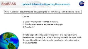 Updated Submission Reporting Requirements New Checklist documents are