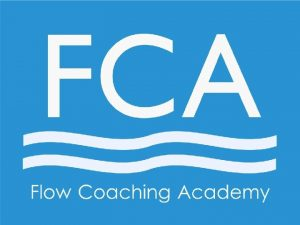 What is the Flow Coaching Academy Flow Coaching