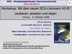 SDU Studienbegleitender Deutschunterricht www sduinfo eu Workshop Mit
