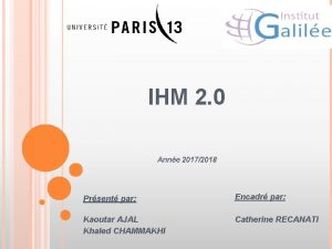 IHM 2 0 Anne 20172018 Prsent par Encadr