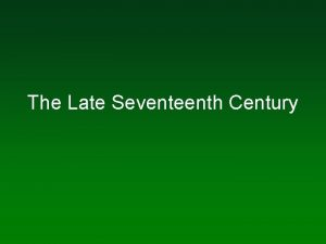 The Late Seventeenth Century Opera in seventeenthcentury France