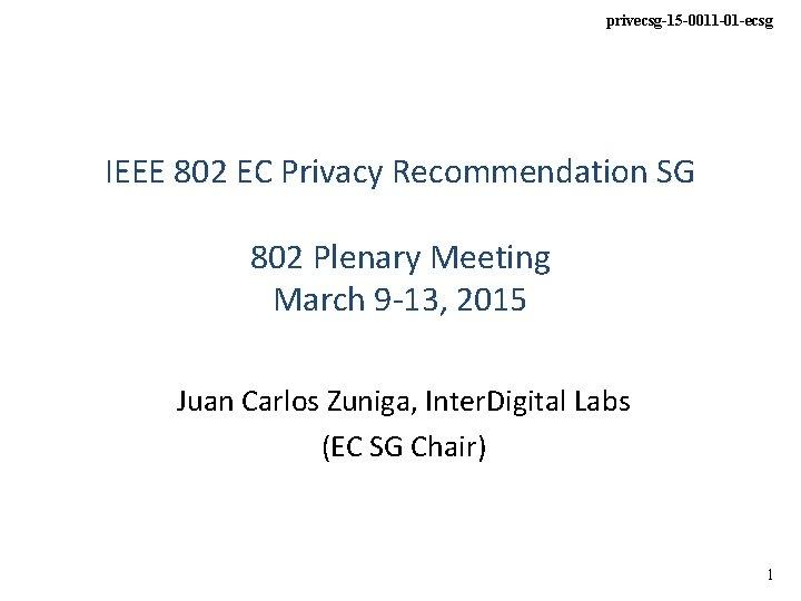 privecsg15 0011 01 ecsg IEEE 802 EC Privacy