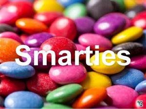 Smarties Hallo Funpot Freunde heute schicke ich Euch