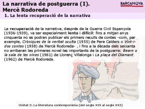 La narrativa de postguerra I Merc Rodoreda 1