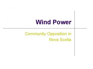 Wind Power Community Opposition in Nova Scotia Agenda