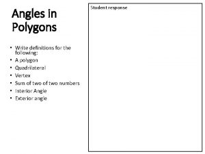 Angles in Polygons Write definitions for the following