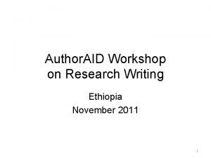 Author AID Workshop on Research Writing Ethiopia November