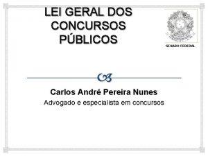 LEI GERAL DOS CONCURSOS PBLICOS Carlos Andr Pereira