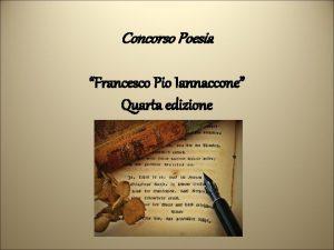Concorso Poesia Francesco Pio Iannaccone Quarta edizione IO