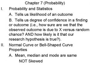 I II Chapter 7 Probability Probability and Statistics