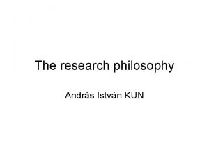 The research philosophy Andrs Istvn KUN Different disciplines