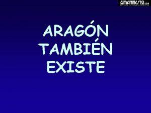 ARAGN TAMBIN EXISTE Por ARTURO PREZ REVERTE http
