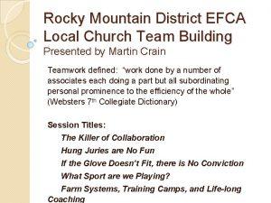 Rocky Mountain District EFCA Local Church Team Building
