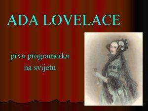 ADA LOVELACE prva programerka na svijetu Augusta Ada