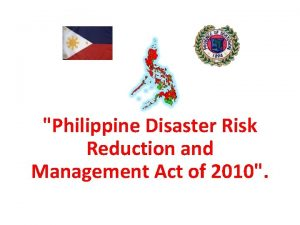 Philippine Disaster Risk Reduction and Management Act of
