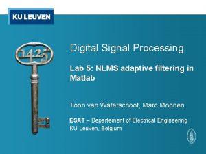 Digital Signal Processing Lab 5 NLMS adaptive filtering