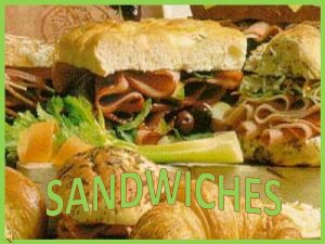 What is a sandwich A filling or spread