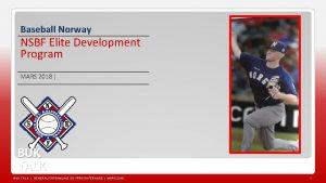 Baseball Norway NSBF Elite Development Program MARS 2018