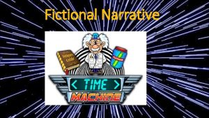 Fictional Narrative What You Need to know You