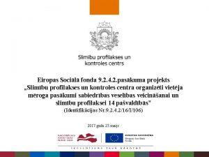 Eiropas Socil fonda 9 2 4 2 paskuma