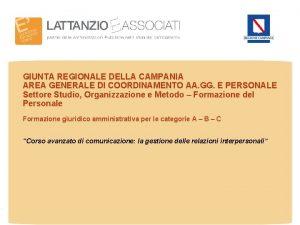 GIUNTA REGIONALE DELLA CAMPANIA AREA GENERALE DI COORDINAMENTO