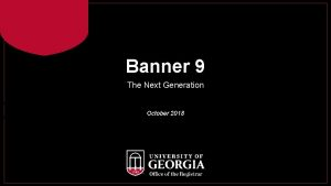 Banner 9 The Next Generation The Next Generation