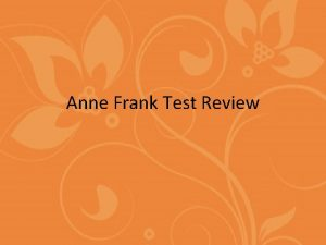 Anne Frank Test Review Peter and his father