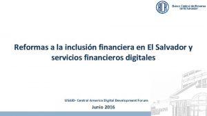 Reformas a la inclusin financiera en El Salvador