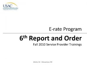 Erate Program th 6 Report and Order Fall