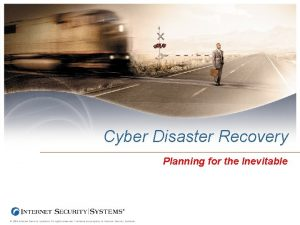 Cyber Disaster Recovery Planning for the Inevitable 2004