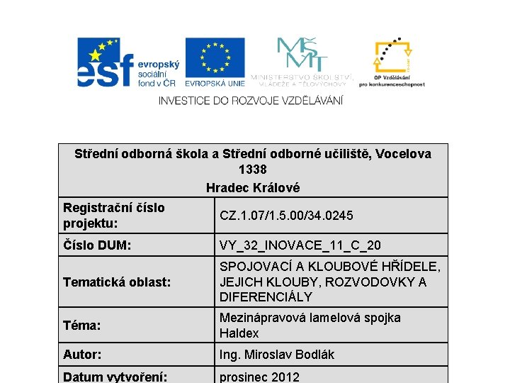 Stedn odborn kola a Stedn odborn uilit Vocelova