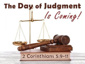 1 Judgment Inevitable Judgment is an appointment you