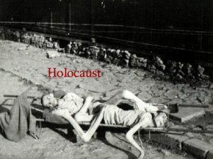 Holocaust Gliederung Was ist Holocaust Allgemein Gaskammern Euthanasie