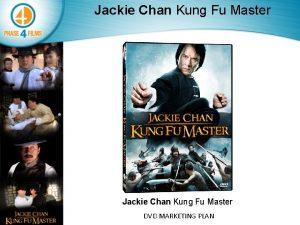 Jackie Chan Kung Fu Master DVD MARKETING PLAN