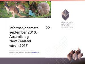 Informasjonsmte 22 september 2016 Australia og New Zealand
