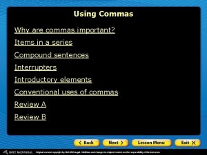 Using Commas Why are commas important Items in