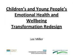 Childrens and Young Peoples Emotional Health and Wellbeing