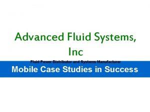 Advanced Fluid Systems Inc Fluid Power Distributor and