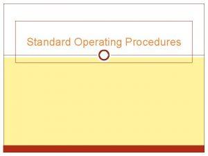 Standard Operating Procedures Istilah Prosedur Operasional Standar prosedur