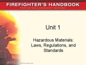 Unit 1 Hazardous Materials Laws Regulations and Standards