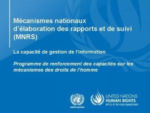 Mcanismes nationaux dlaboration des rapports et de suivi