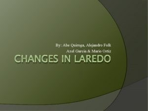 By Abe Quiroga Alejandro Folk Axel Garcia Mario