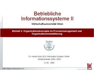 Betriebliche Informationssysteme II Wirtschaftsuniversitt Wien Einheit 4 Organisationskonzepte