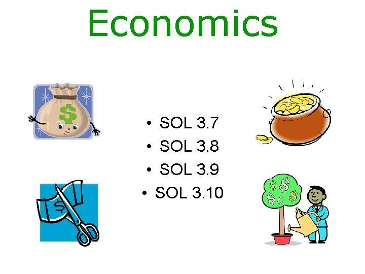 Economics SOL 3 7 SOL 3 8 SOL