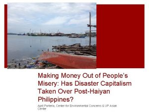 Making Money Out of Peoples Misery Has Disaster