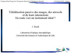 Colloque BilanProspective Programme National de Tldtection Spatiale 18