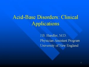 AcidBase Disorders Clinical Applications J B Handler M