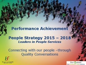 Performance Achievement People Strategy 2015 2018 Leaders in